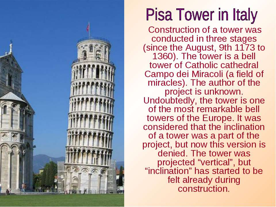 Construction of a tower was conducted in three stages (since the August, 9th ...