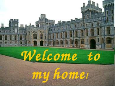Welcome to my home!