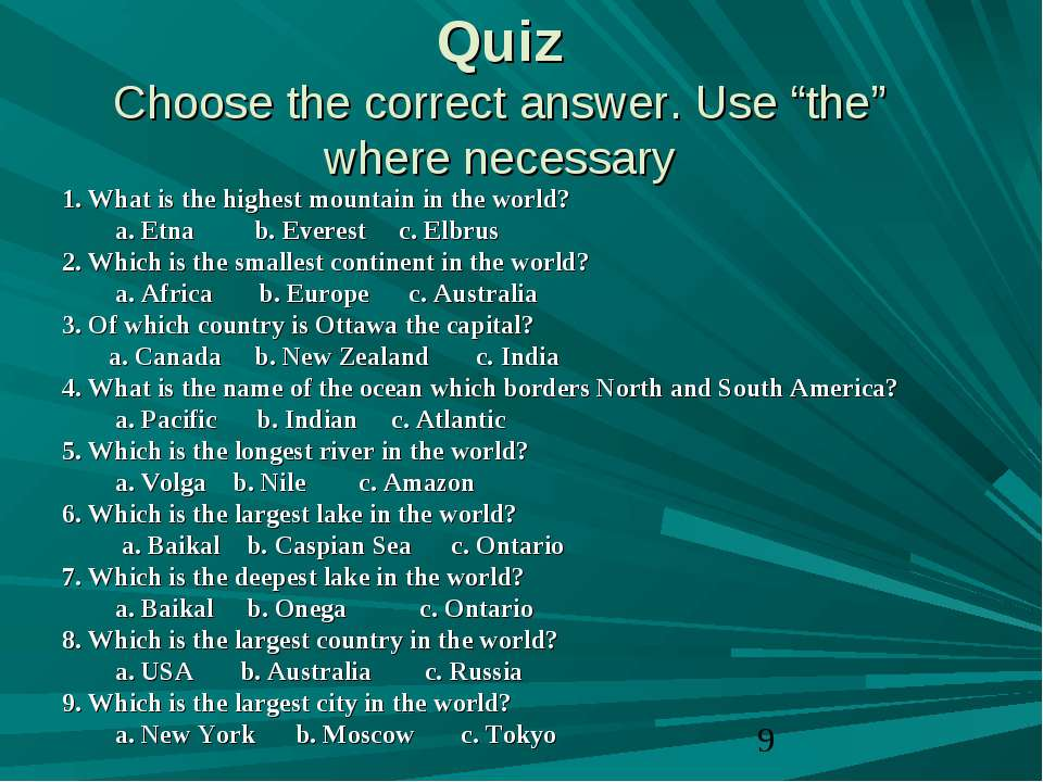 "Quiz Choose the correct answer. Use ""the"" where necessary 1. What is the high..."