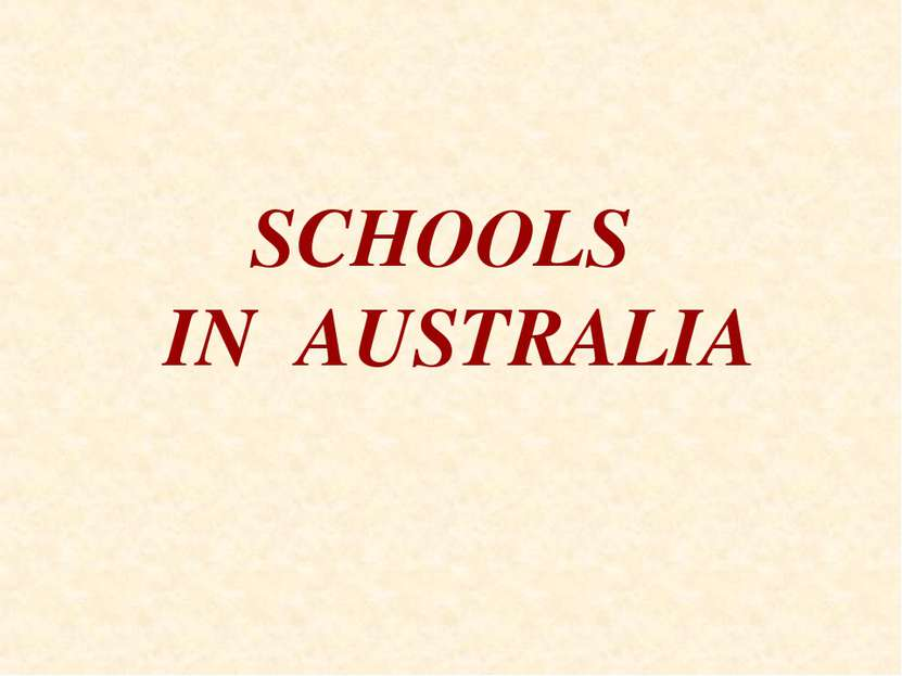 SCHOOLS IN AUSTRALIA