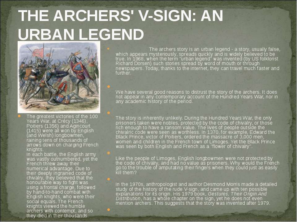 THE ARCHERS' V-SIGN: AN URBAN LEGEND The greatest victories of the 100 Years ...