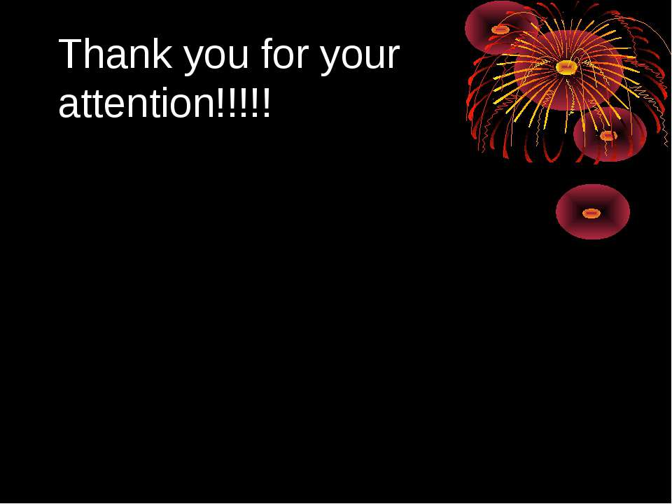 Thank you for your attention!!!!!