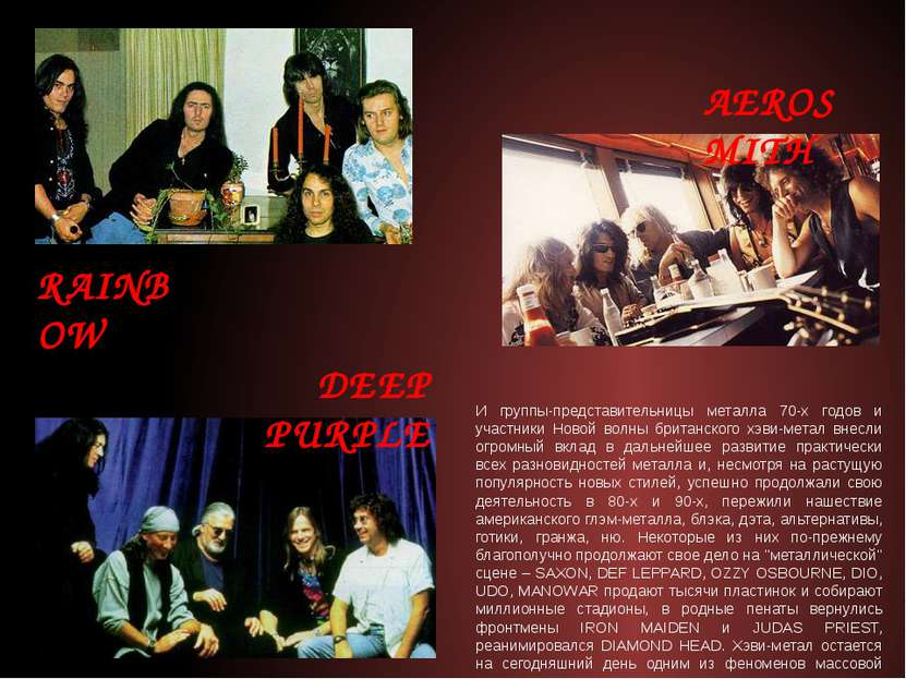 И группы-представительницы металла 70-х годов и участники Новой волны британс...