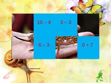 10 – 4 6 – 3 3 – 3 0 + 7 4 + 6
