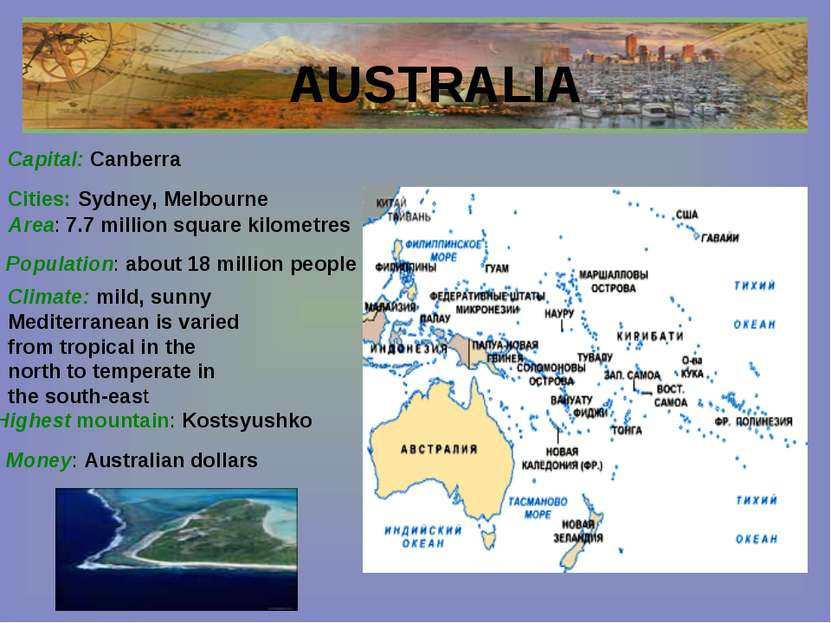 AUSTRALIA Cities: Sydney, Melbourne Capital: Canberra Area: 7.7 million squar...