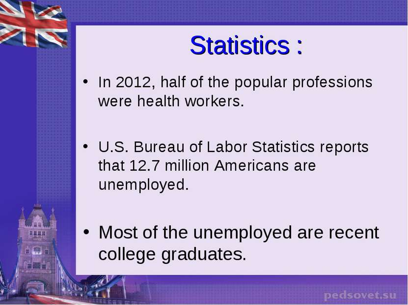 Statistics : In 2012, half of the popular professions were health workers. U....