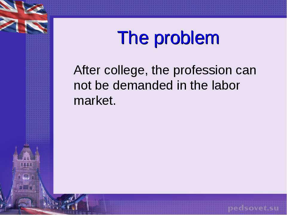 The problem After college, the profession can not be demanded in the labor ma...