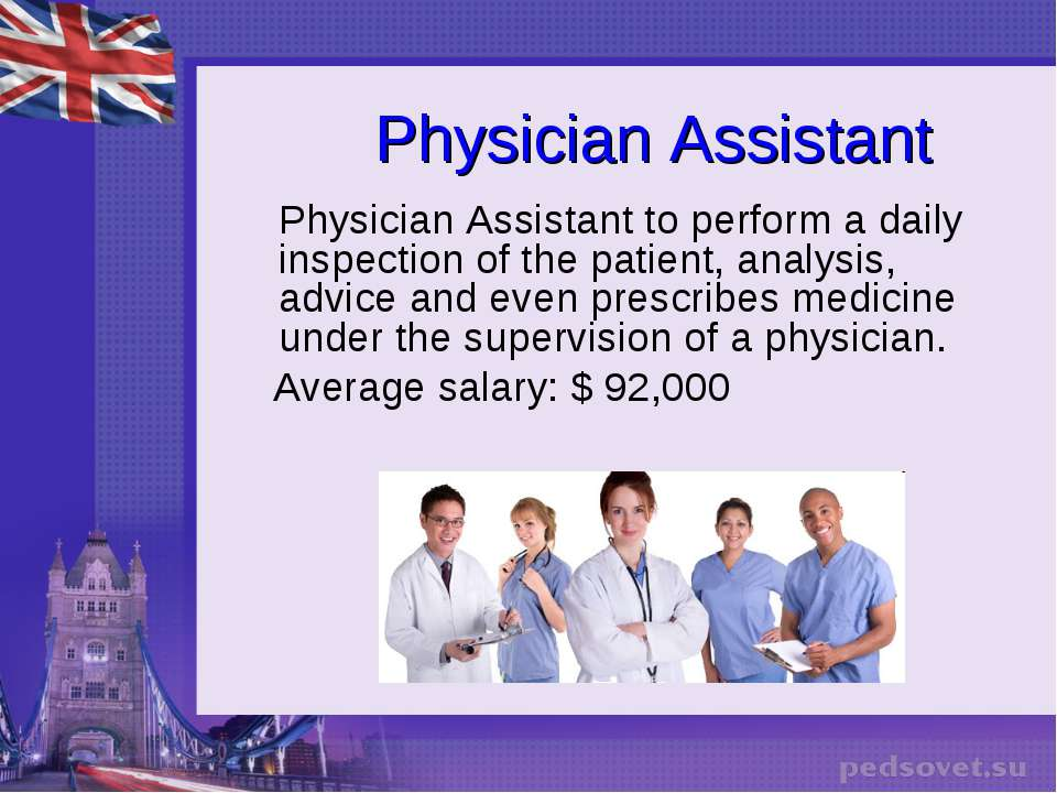 Physician Assistant Physician Assistant to perform a daily inspection of the ...