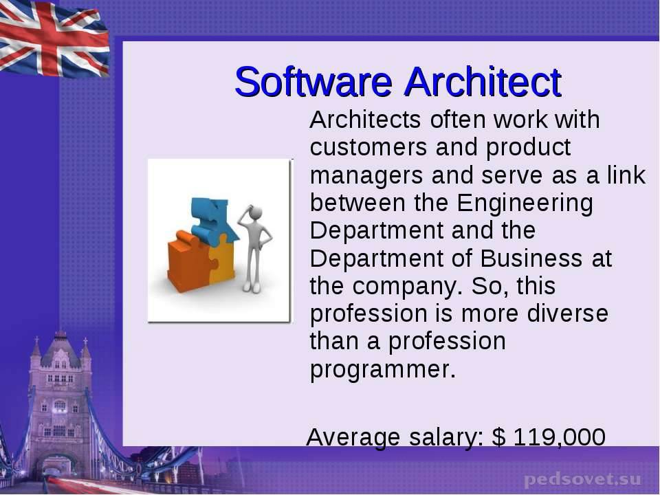 Software Architect Architects often work with customers and product managers ...