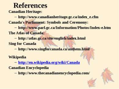 References Canadian Heritage: http://www.canadianheritage.gc.ca/index_e.cfm C...