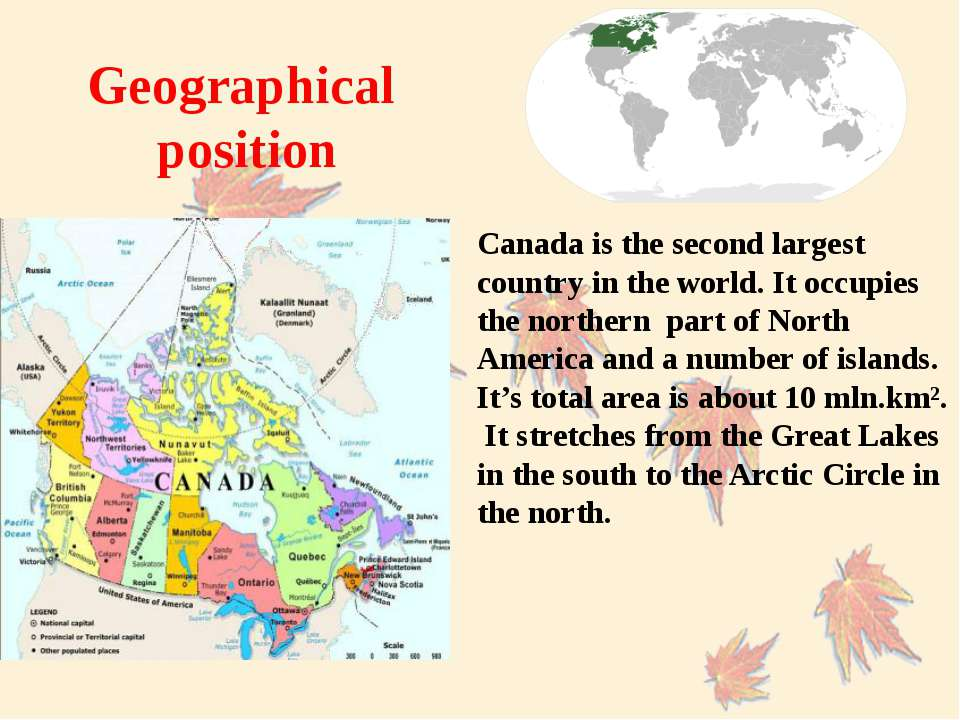 Canada is the second largest country in the world. It occupies the northern p...