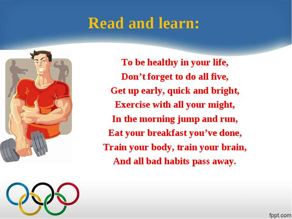 Read and learn: To be healthy in your life, Don't forget to do all five, Get ...